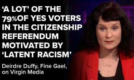 "Deirdre Duffy: ""a lot"" of the 79% Yes voters in 2004 citizenship referendum motivated by ""latent racism"""