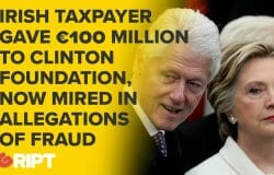 Irish Taxpayer has given more than 100 MILLION euros to Clinton Foundation - now allegations of fraud surfacing