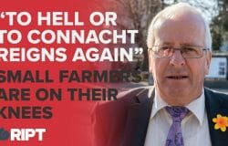 Mattie McGrath: The ordinary small farming families, they want to drag them off the land, to hell or to Connacht reigns again.""
