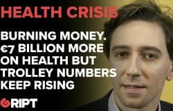 Simon Harris is spending €7 BILLION more on Health - but the number of people on trollies is GROWING