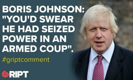 "BORIS JOHNSON: ""You'd swear he had seized power in an armed coup""."