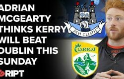 """""""Kerry Will Beat Dublin This Sunday"""" - Adrian makes bold predictions ahead of All-Ireland Final"""