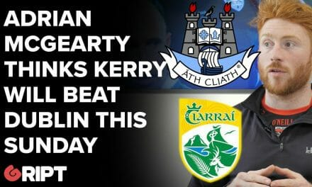 """Kerry Will Beat Dublin This Sunday"" – Adrian makes bold predictions ahead of All-Ireland Final"