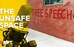 Unsafe Space 04 - Freedom of Speech