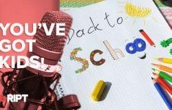 You've Got Kids 03 - Back to School