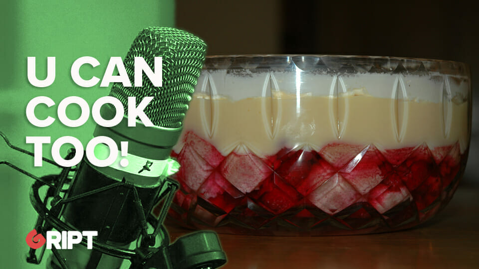 You Can Cook Too 12 – Cheat's Sherry Trifle