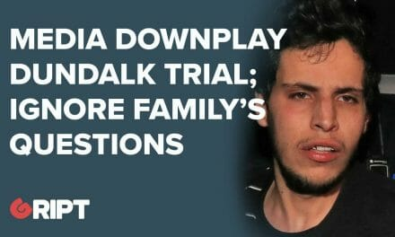 No Terror Link In Dundalk Killing? Irish Media Ignore Immigration Questions