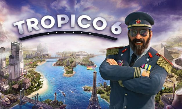 Games to pass the boredom: Tropico 6