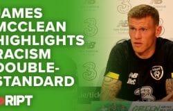 Footballer James McClean highlights racism double-standard | Gript