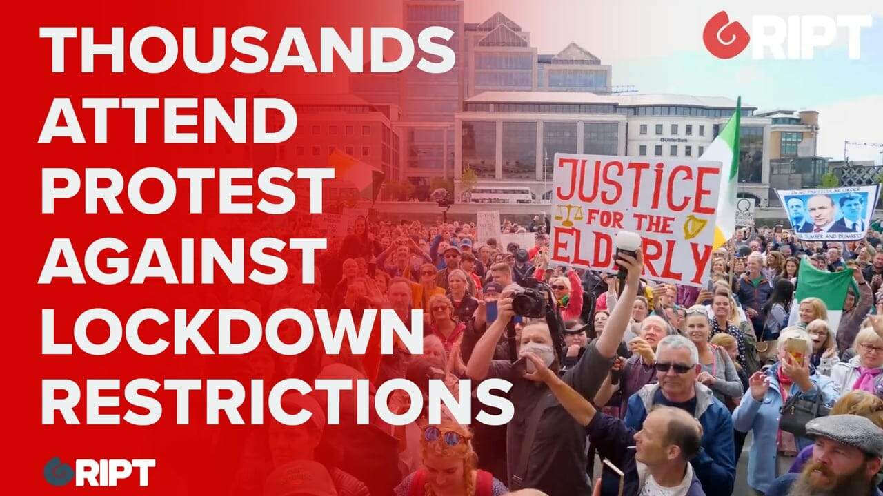 Thousands attend protest against lockdown restrictions on Gript.ie