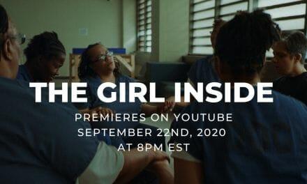 New Mini Documentary Reveals 'The Girl Inside' Women Awaiting Sentencing